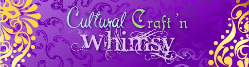 Cultural Craft 'n Whimsy
