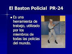 (Para descargar) El Baston Policial PR-24.ppt
