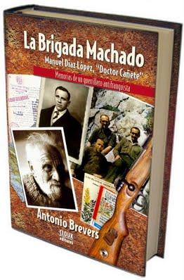 La Brigada Machado