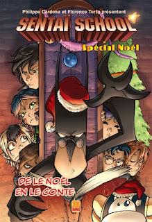 Sentai School - tome 5 noël