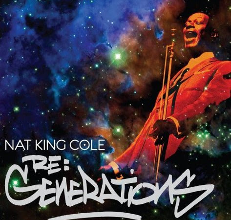 Nat King Cole - Re: Generations