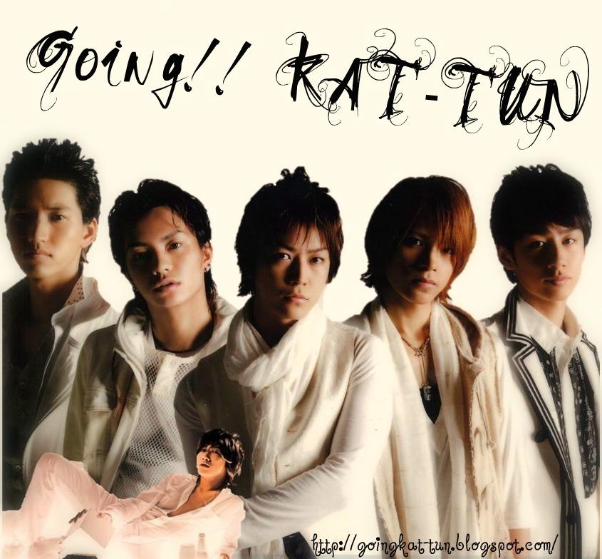 ♪♪♪ Going! KAT-TUN ♪♪♪