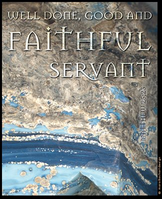 FAITHFUL SERVANT