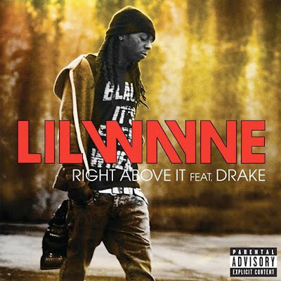 Drake feat. Lil Wayne - Right Above It