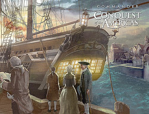 Commander: Conquest of the Americas (10) / EN Commander+Conquest+of+the+Americas