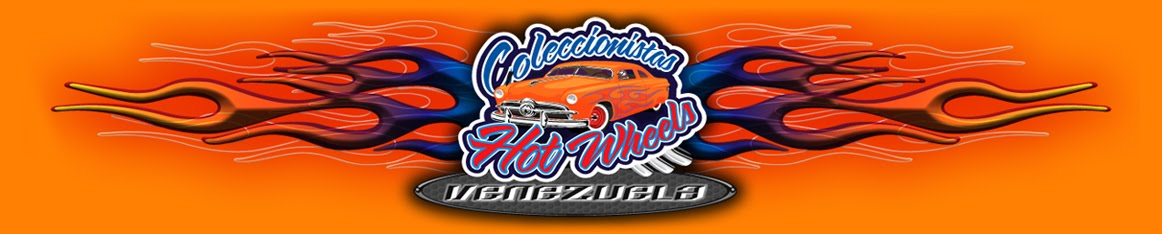 MI COLECCION HOT WHEELS DE VENEZUELA