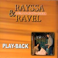 Rayssa e Ravel - Além do Nosso Olhar (playback) 2004