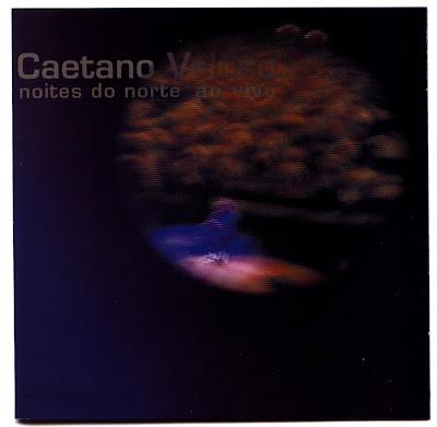 Caetano Veloso - Noites Do Norte Ao Vivo