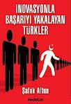 İnovasyonla Başarıyı Yakalayan Türkler