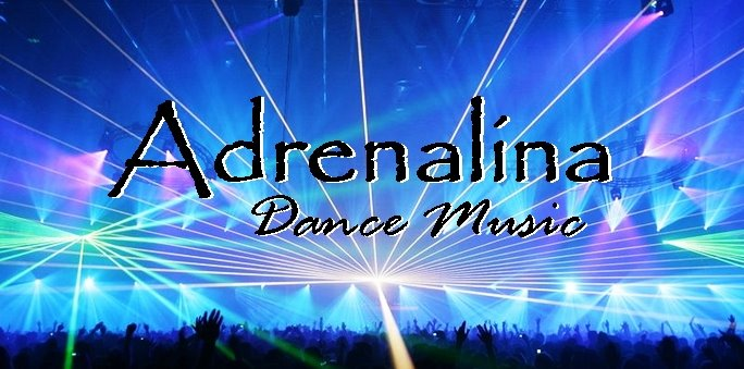 Adrenalina Dance Music