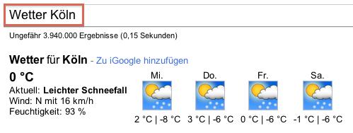 Beispielergebnis Google Suche nach Koeln Wetter