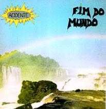 Capa do LP Fim do Mundo, lançado em 1983 pela banda de rock Acidente