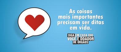 Campanha: Diga em casa que você é um doador de órgãos