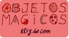 OBJETOS MAGICOS @ ETSY !