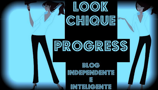 LOOK CHIQUE PROGRESS ESCOVA PROGRESSIVA