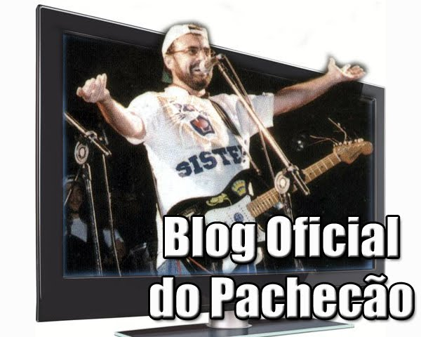 BLOG DO PACHECÃO