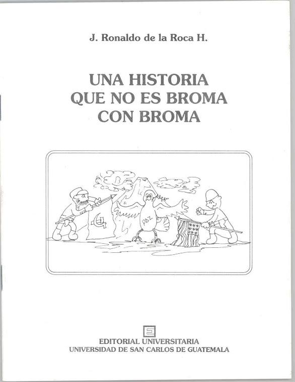 UNA HISTORIA QUE NO ES BROMA