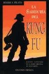 "The ""Kung Fu"" Book of Wisdom (Spanish Edition)"