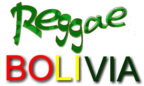 REGGAE BOLIVIA