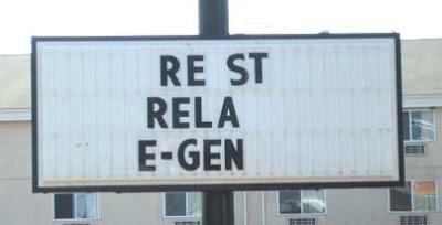 Removable letter sign reading RE ST RELA E-GEN