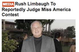 Headline that says Rush Limbaugh to reportedly judge Miss America pageant