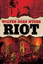 Cover of Walter Dean Myer's book Riot