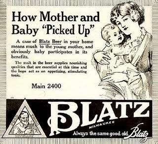 Blatz beer ad advising nursing mothers to drink beer and give it to their babies