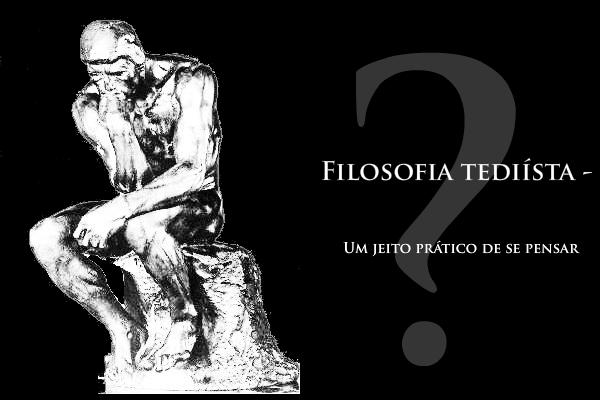 Filosofia Tediísta