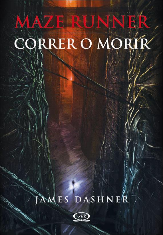 Maze Runner: Correr o Morir, Prueba de Fuego, y La Cura Mortal Maze+Runner_correr+o+morir