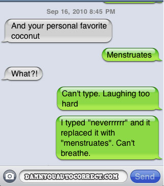 Damn You Autocorrect! Awesomely Embarrassing Text