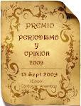 """""""Premio Periodismo y Opinión 2009 Al Mejor Blog Científico"""""""