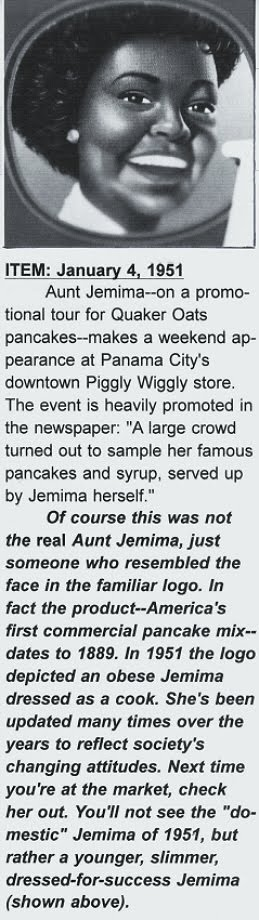 A visit from Aunt Jemima...