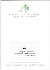 A pesquisa oral na investigação antropológica