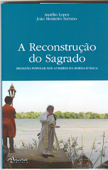 A Reconstrução do Sagrado: A Religião Popular nos Avieiros da Borda d' Água