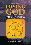 Loving God With All Five Senses