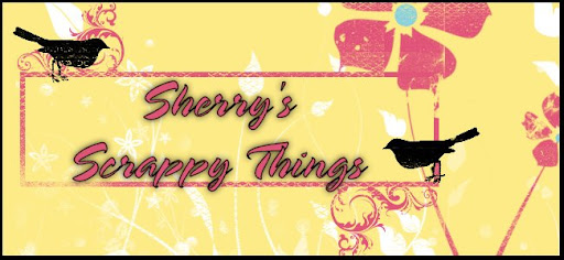 Sherry's Scrappy Things