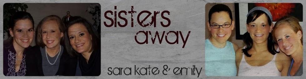 Sisters Away