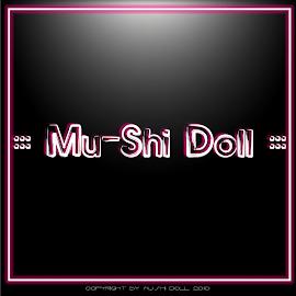 :::Mu-shi-Doll:::