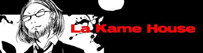 La Kame House