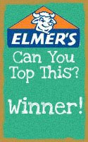 Elmer's Can you Top This?