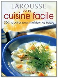 larousse de la cuisine facile 500 recettes