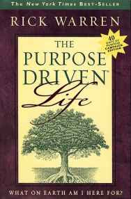 Front Cover of The Purpose-driven Life: What on Earth am I Here For? by Rick Warren (2002)