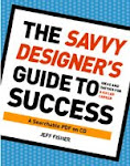 Now Available: The Savvy Designer's Guide to Success - A searchable PDF on CD