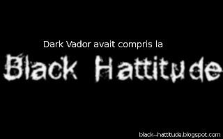 dark vasor: black hattitude
