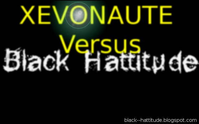 Xevonaute versus black hattitude