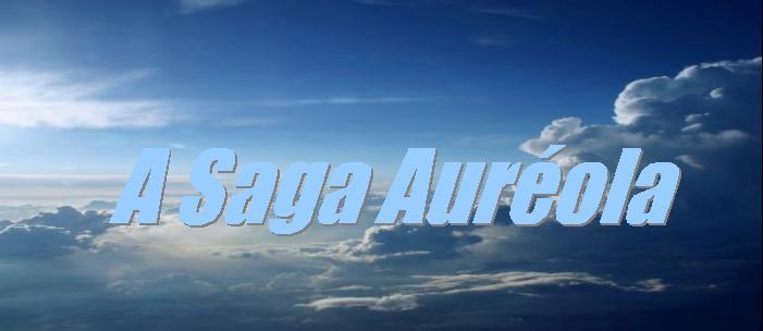 A Saga Auréola