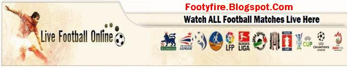 FootyFire  - Watch Football Live Streaming, Live Streaming Sports Online | English Premier League |