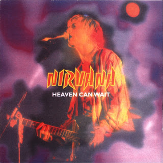 Nirvana - Heaven Can`t Wait