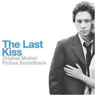 The Last Kiss  - Soundtrack