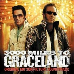 3000 Miles to Graceland - soundtrack